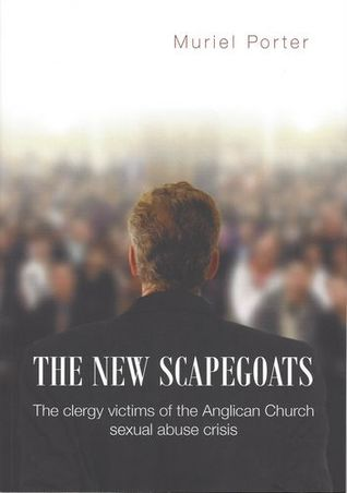 The New Scapegoats: The Clergy Victims of the Anglican Church Sexual Abuse Crisis