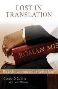 Lost in Translation: The English Language and the Catholic Mass