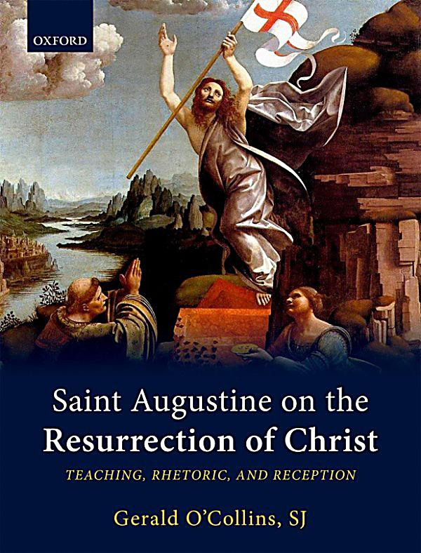 Saint Augustine on the Resurrection of Christ