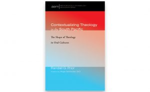 Contextualizing Theology in the South Pacific, The Shape of Theology in Oral Cultures